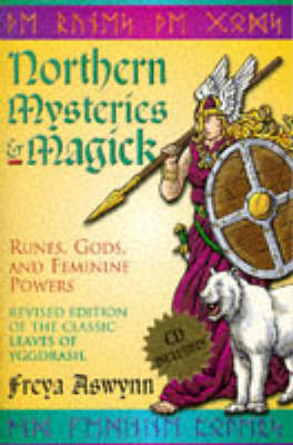 Northern Mysteries & Magick: Runes and Feminine Powers (Paperback)