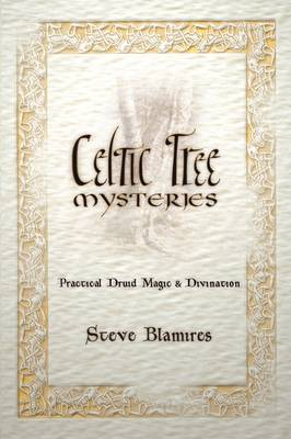 Celtic Tree Mysteries: Secrets of the Ogham (Paperback)