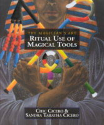 The Ritual Use of Magical Tools (Paperback)