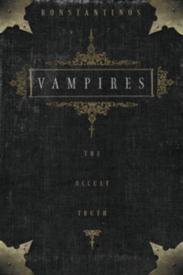 Vampires: The Occult Truth - Llewellyn truth about series (Paperback)