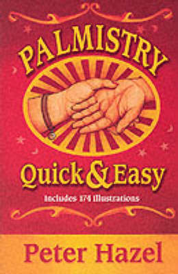 Palmistry Quick and Easy (Paperback)