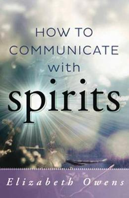 How to Communicate with Spirit (Paperback)