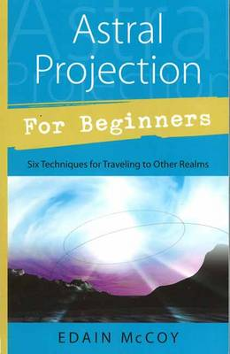 Astral Projection for Beginners (Paperback)