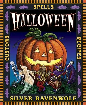 Halloween: Customs, Recipes and Spells (Paperback)