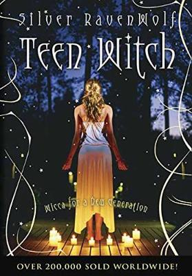 Teen Witch: Wicca for a New Generation (Paperback)