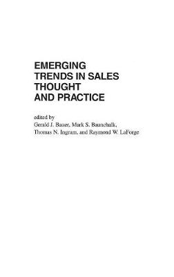 Emerging Trends in Sales Thought and Practice (Hardback)