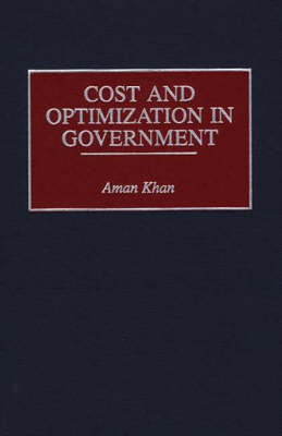 Cost and Optimization in Government (Hardback)