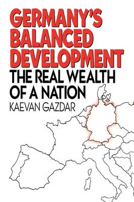Germany's Balanced Development: The Real Wealth of a Nation (Hardback)
