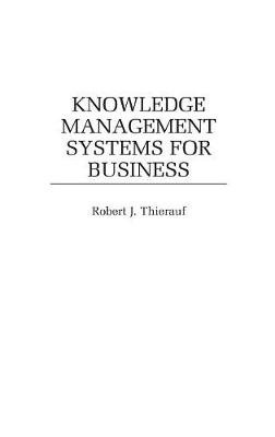 Knowledge Management Systems for Business (Hardback)