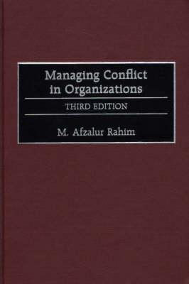 Managing Conflict in Organizations, 3rd Edition (Hardback)