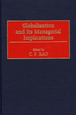 Globalization and Its Managerial Implications (Hardback)