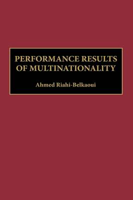 Performance Results of Multinationality (Hardback)