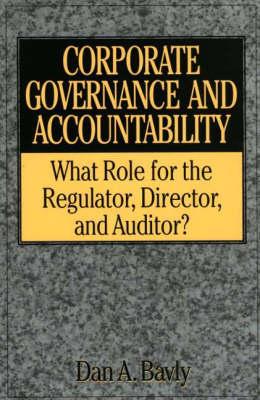 Edmund M. Burke: What Role for the Regulator, Director, and Auditor? (Hardback)
