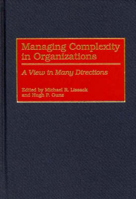 Managing Complexity in Organizations: A View in Many Directions (Hardback)
