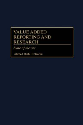Value Added Reporting and Research: State of the Art (Hardback)