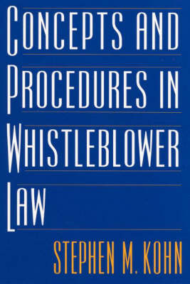 Concepts and Procedures in Whistleblower Law (Hardback)