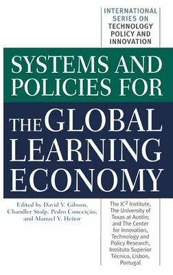 Systems and Policies for the Global Learning Economy (Hardback)