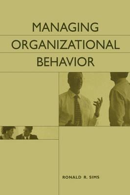 Managing Organizational Behavior (Hardback)