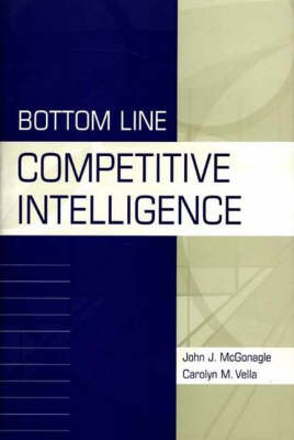 Bottom Line Competitive Intelligence (Hardback)