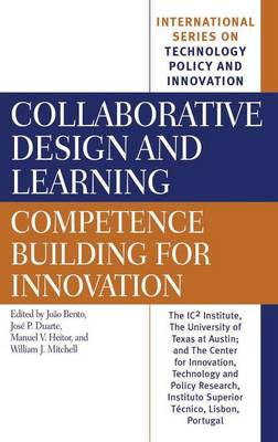 Collaborative Design and Learning: Competence Building for Innovation (Hardback)