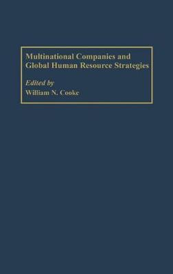 Multinational Companies and Global Human Resource Strategies (Hardback)