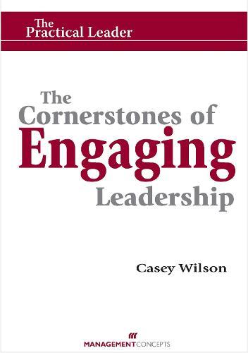 Cornerstones of Engaging Leadership (Paperback)
