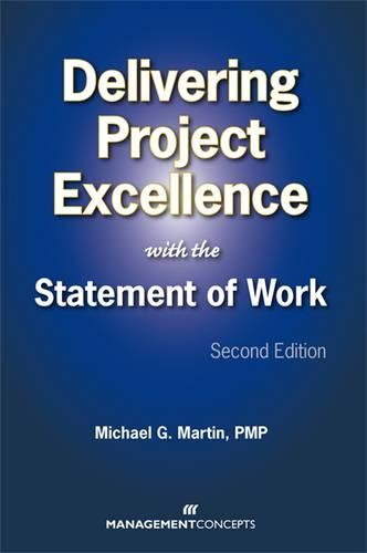 Delivering Project Excellence with the Statement of Work (Hardback)
