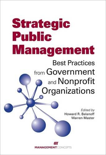 Strategic Public Management: Best Practices from Government and Nonprofit Organizations (Hardback)