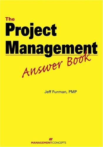The Project Management Answer Book (Hardback)