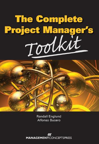 The Complete Project Manager's Toolkit (Paperback)