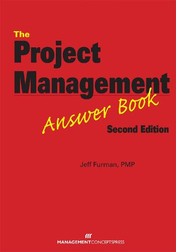 The Project Management Answer Book (Paperback)