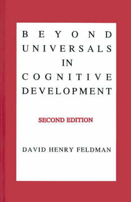 Beyond Universals in Cognitive Development, 2nd Edition (Hardback)