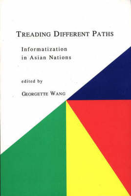 Treading Different Paths: Information in Asian Nations (Paperback)
