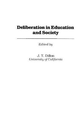 Deliberation in Education and Society (Paperback)