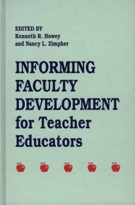 Informing Faculty Development for Teacher Educators (Hardback)