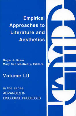 Empirical Approaches to Literature and Aesthetics (Paperback)