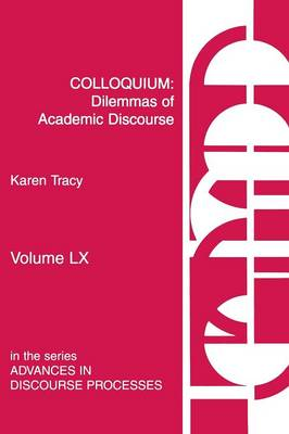 Colloquium: Dilemmas of Academic Discourse (Paperback)
