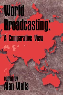 World Broadcasting: A Comparative View (Paperback)