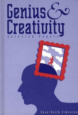Genius and Creativity: Selected Papers (Hardback)