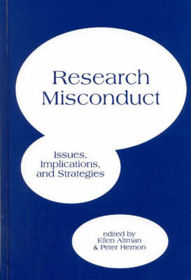 Research Misconduct: Issues, Implications, and Stratagies (Hardback)