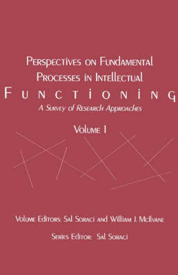 Perspectives on Fundamental Processes in Intellectual Functioning: A Survey of Research Approaches (Paperback)