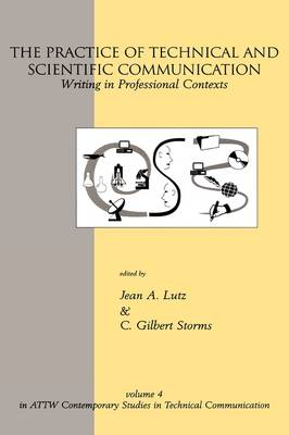 The Practice of Technical and Scientific Communication: Writing in Professional Contexts (Hardback)