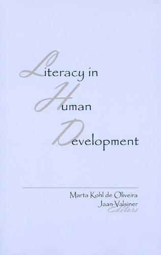 Literacy in Human Development (Paperback)