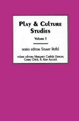 Play & Culture Studies, Volume 1: Diversions and Divergences in Fields of Play (Paperback)
