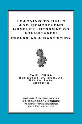 Learning to Build and Comprehend Complex Information Structures: Prolog as a Case Study (Paperback)