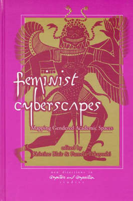 Feminist Cyberscapes: Mapping Gendered Academic Spaces (Hardback)