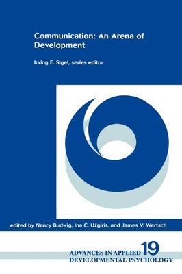 Communication: An Arena of Development (Hardback)