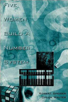 Five Women Build a Number System (Hardback)