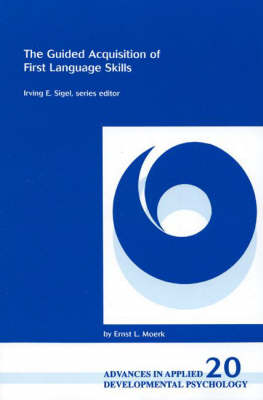 The Guided Acquisition of First Language Skills (Paperback)