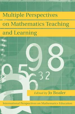 Multiple Perspectives on Mathematics Teaching and Learning (Hardback)